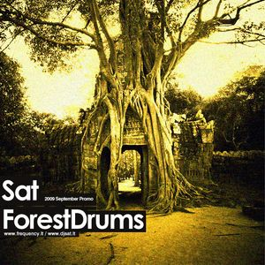 Sat - Forest Drums (September 2009)