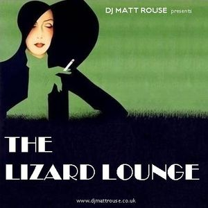 DJ Matt Rouse || The Lizard Lounge