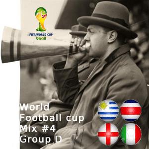 Football World cup Mix #4 group D : Italia, England, Uruguay, Costa-rica