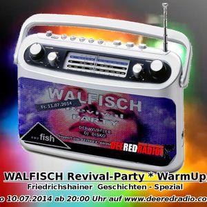 Live@Friedrichshainer Geschichten [WALFISCH-WarmUp Juli 2014]