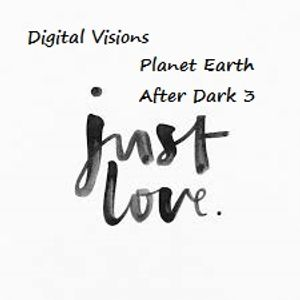Planet Earth: After Dark 3 - The Digital Visions Classic Slow Jam Mixtape