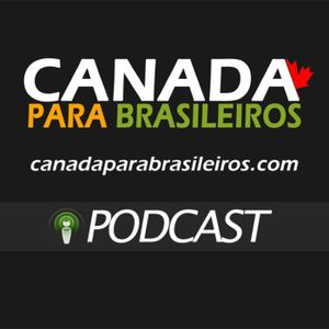 Podcast 36 - Novo Projeto, Dicas Importantes sobre Vistos para o Canadá