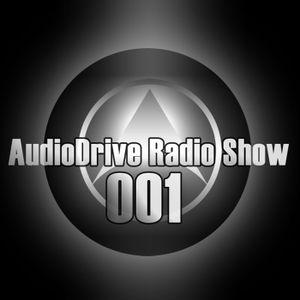 AudioDrive Radio Show 001