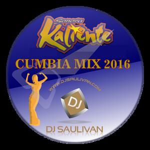 SONORA KALIENTE MIX 2016- DJSAULIVAN.mp3