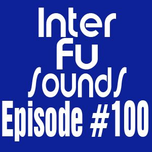 Interfusounds Episode 100 (August 12 2012)