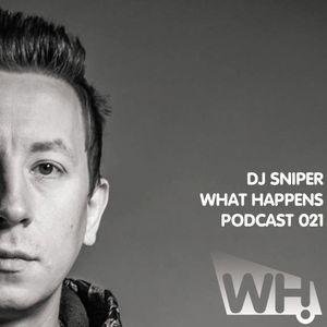 DJ Sniper (KZ) - What Happens Podcast 021