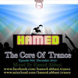 The Core Of Trance #02 -Mixed By Hamed Abbasi - December 2012