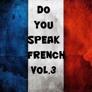 Do U Speak French Vol.3