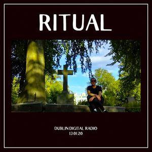 RITUAL - 13.01.20