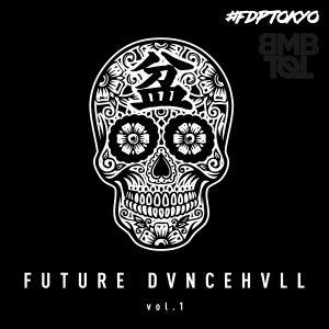FUTUREDVNCEHVLL vol.1