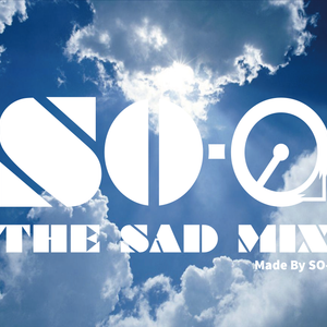-THE SAD MIX-By SO-@