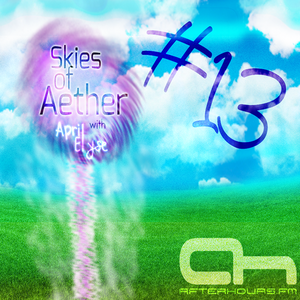 Skies of Aether with April Elyse Episode 013 (Geoff Ledak Takeover) on Afterhours.fm