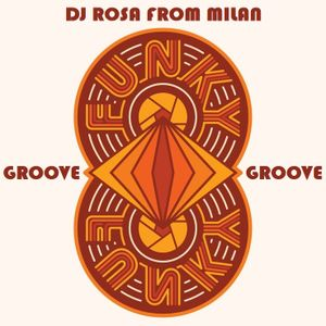 DJ Rosa from Milan - Funky Groove