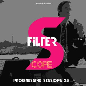 Filterscope Progressive Sessions  25 (05.07.2017)