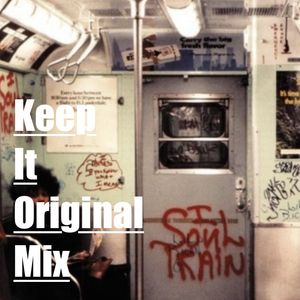 Keep It Original (Mix)