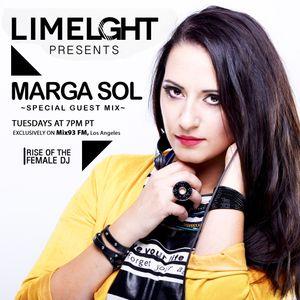 Limelght RADIO SHOW Presents MARGA SOL - Mix93fm, Los Angeles