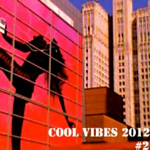 Cool Vibes 2012 #2