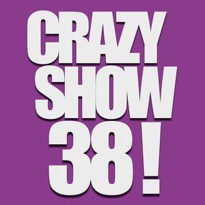 Crazy Show 38