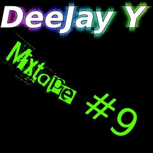 DJ Y- Mixtape #9