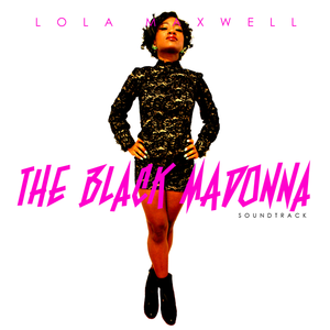 The Black Madonna Soundtrack