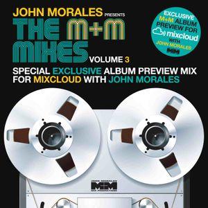 John Morales - M+M 3 promo mix