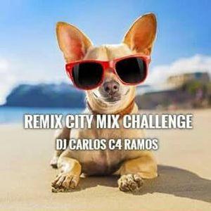 Remix City Mix Challenge - DJ Carlos C4 Ramos