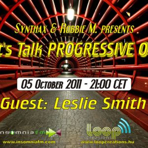 Leslie Smith - Let's Talk Progressive 055 @ Insomnia.FM (Okt-05-2011)