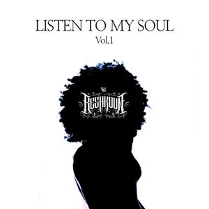 Listen To My Soul vol.1
