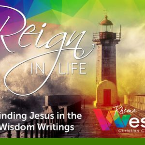 Rhema West Podcast – Reign in Life part 3 – The Lot of a defeated Christian