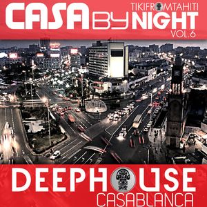 Tikimix Podcast  CASA by NIGHT VOL6