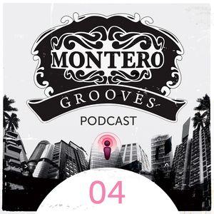 Montero Groovescast 04