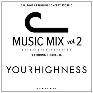 YourHighness - Psychedelic Stripper Mix for C Store