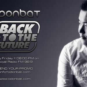 Odonbat pres. Back To The Future: Episode 134