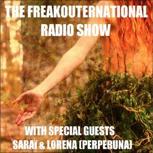 The FreakOuternational Radio Show #187 - part 1