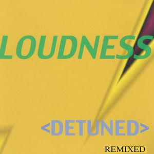 "Loudness ""Detuned"" remixed. This is a mix session I made in 1999 using my own tracks (Loudness)"