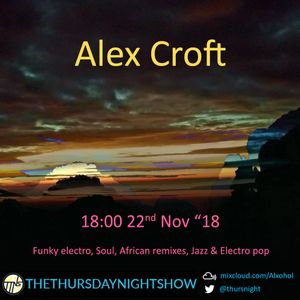 The Thursday Night Show - Electrofunk, Jazz and Trip-Hop - 22/11/18