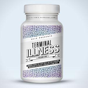 Terminal Illness - Volume 1: January 'til June 2012