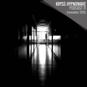 """kryss hypnowave podcast 11 """"november"""""""