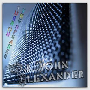 Dj John Alexander - Turn on the volume