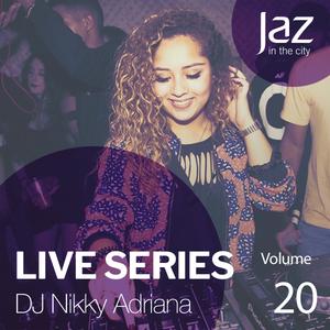 Volume 20 - Dj Nikky Adriana