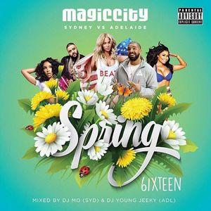 Magic City Spring 6ixteen Mixtape Oct 2016