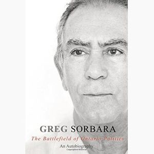 Greg Sorbara On His New Autobiography