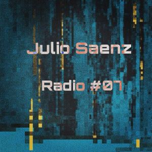 Julio Saenz Radio #07