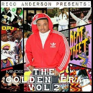 Rico Anderson Presents: The Golden Era Part 2!!!