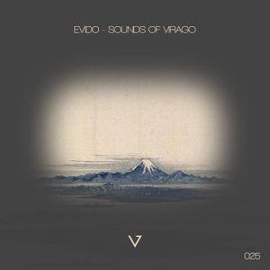 Sounds Of Virago 025 (mixed by Evido)
