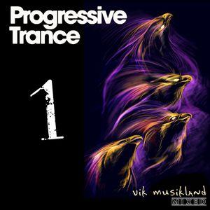 Progressive Trance 1 VikMusikland Mixed