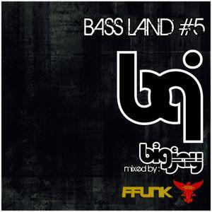 Bass Land #5