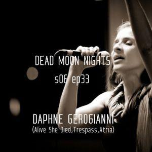 Dead Moon Nights s06#33 // 18.06.21 // Daphne Gerogianni
