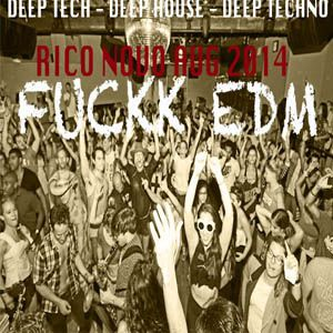 RICO NOVO - FUCKK EDM - AUG 2014