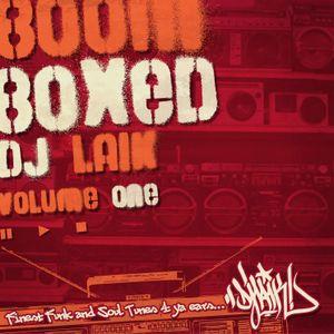 DJ LAIK - BOOMBOXED - Vol1 - Fav Funk & Soul Tunes - Mixtape 2011